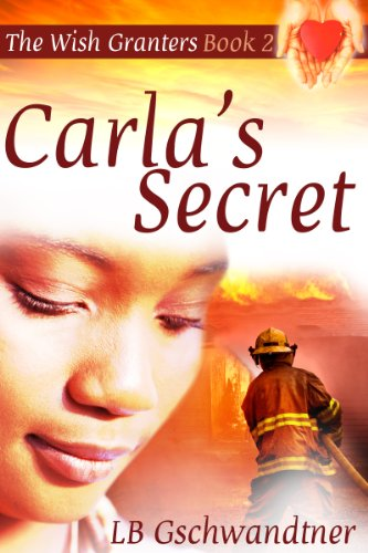 Carla's Secret (The Wish Granters, Book 2)