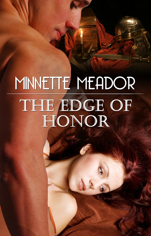 The Edge of Honor - Book II in the Centurion Series