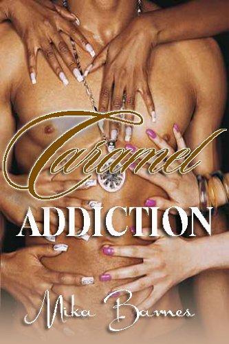 Caramel Addiction