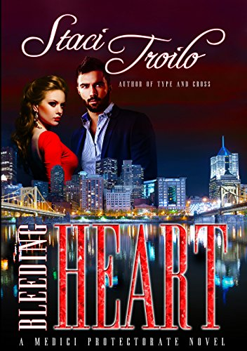 Bleeding Heart (The Medici Protectorate Book 1)