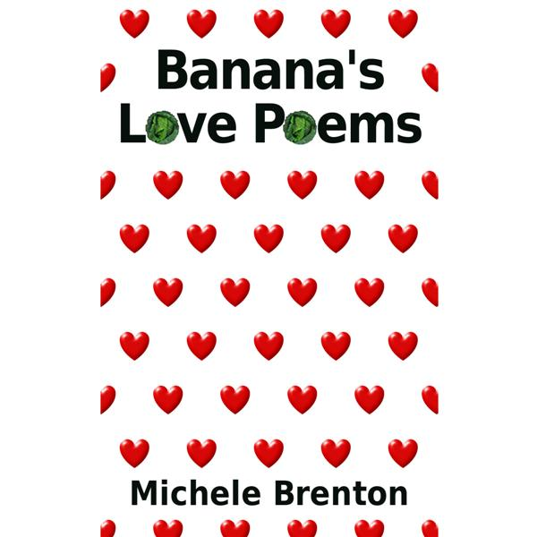 Banana's Love Poems