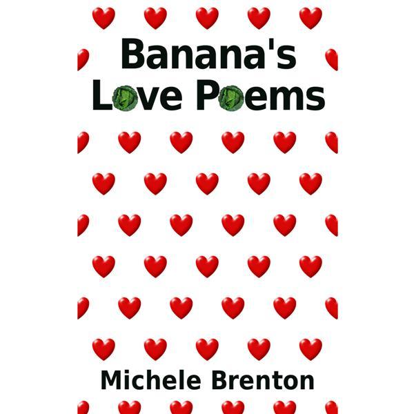 Banana's Love Poems