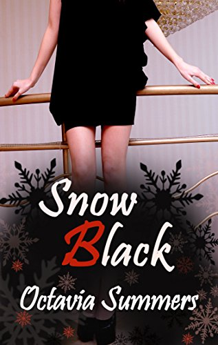 Snow Black: A Dark Fairy Tale (Twisted Book 1)
