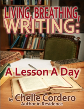 Living. Breathing, Writing: A Lesson a Day ~ Vol. I