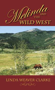 Melinda and the Wild West: A Family Saga in Bear Lake, Idaho
