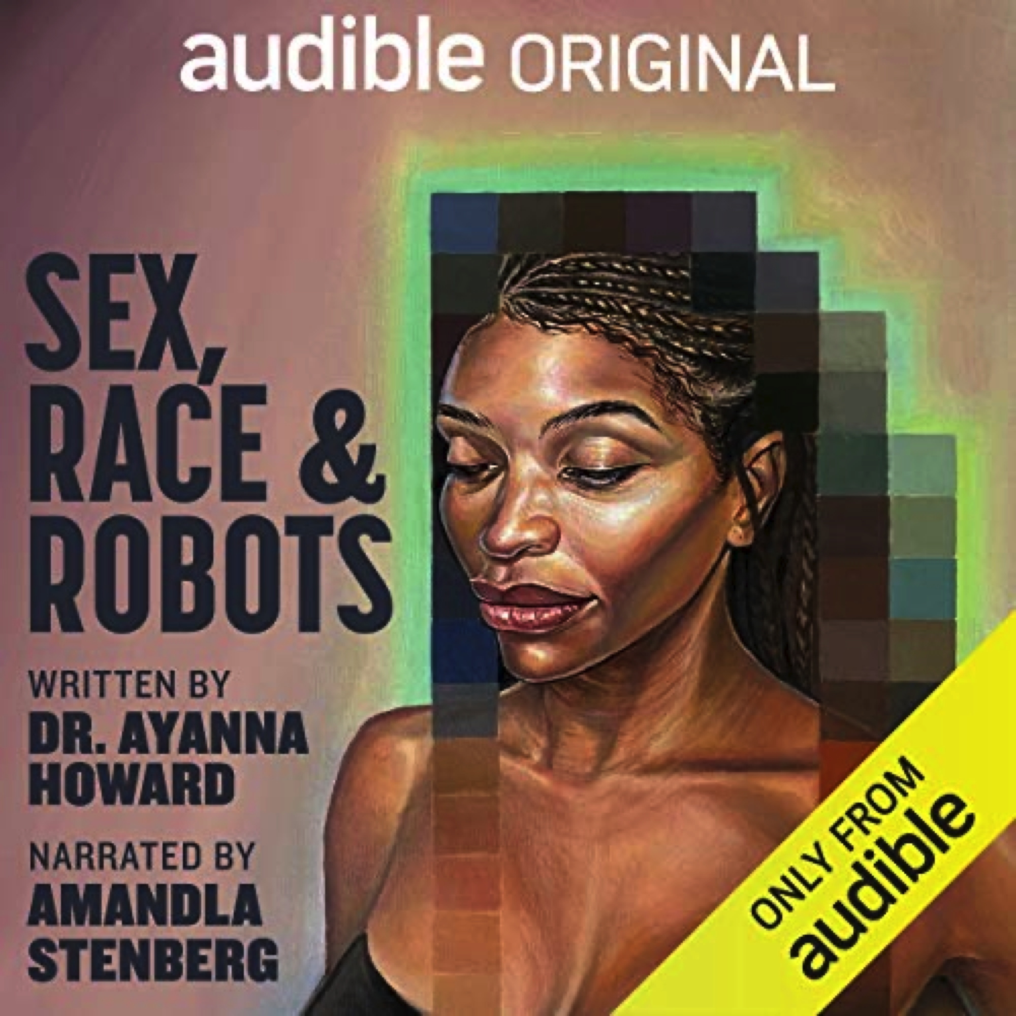 SEX, RACE AND ROBOTs