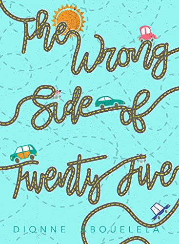 The Wrong Side of Twenty-Five