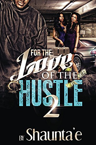 For The Love Of The Hustle 2
