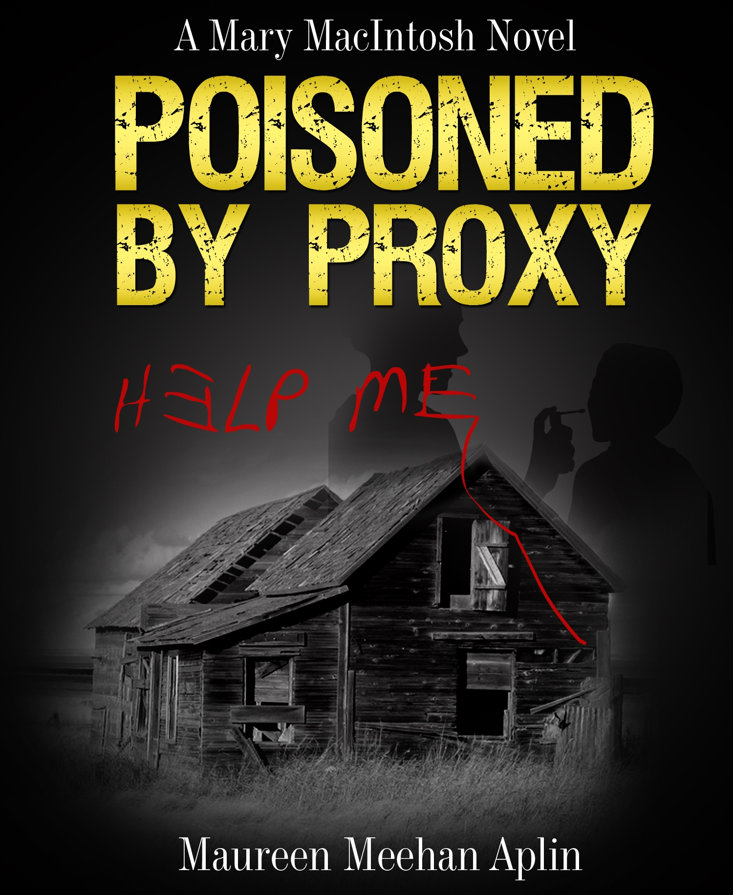 Poisoned by Proxy, a Mary MacIntosh novel