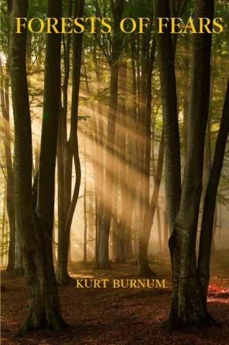 Forests of Fears: A Time Walker Novel
