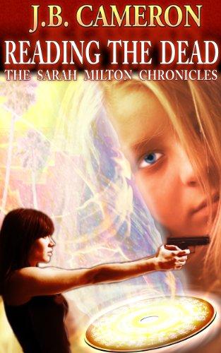 Reading The Dead - The Sarah Milton Chronicles