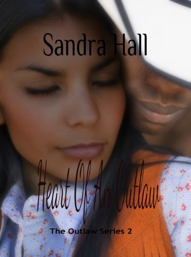 Heart of An Outlaw (The Outlaw Book 2)