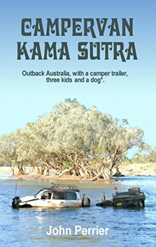Campervan Kama Sutra: Outback Australia, with a camper trailer, three kids and a dog.*