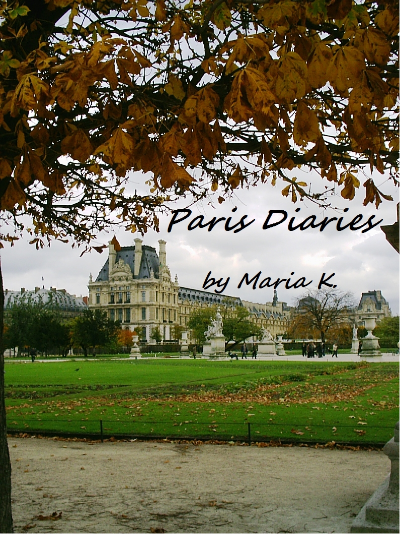 Paris Diaries: tips, impressions and dispelling of the common myths about the City of Lights and its inhabitants