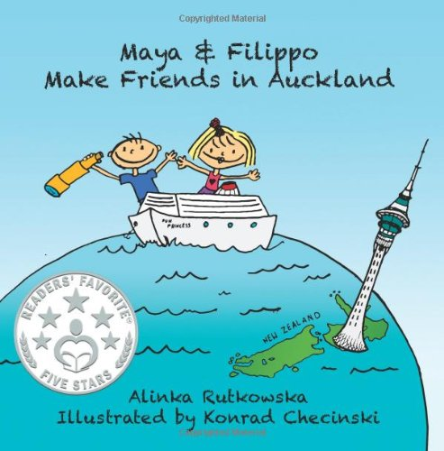 Maya & Filippo Make Friends in Auckland (Volume 1)