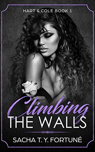 Climbing The Walls (Hart & Cole Book 1)