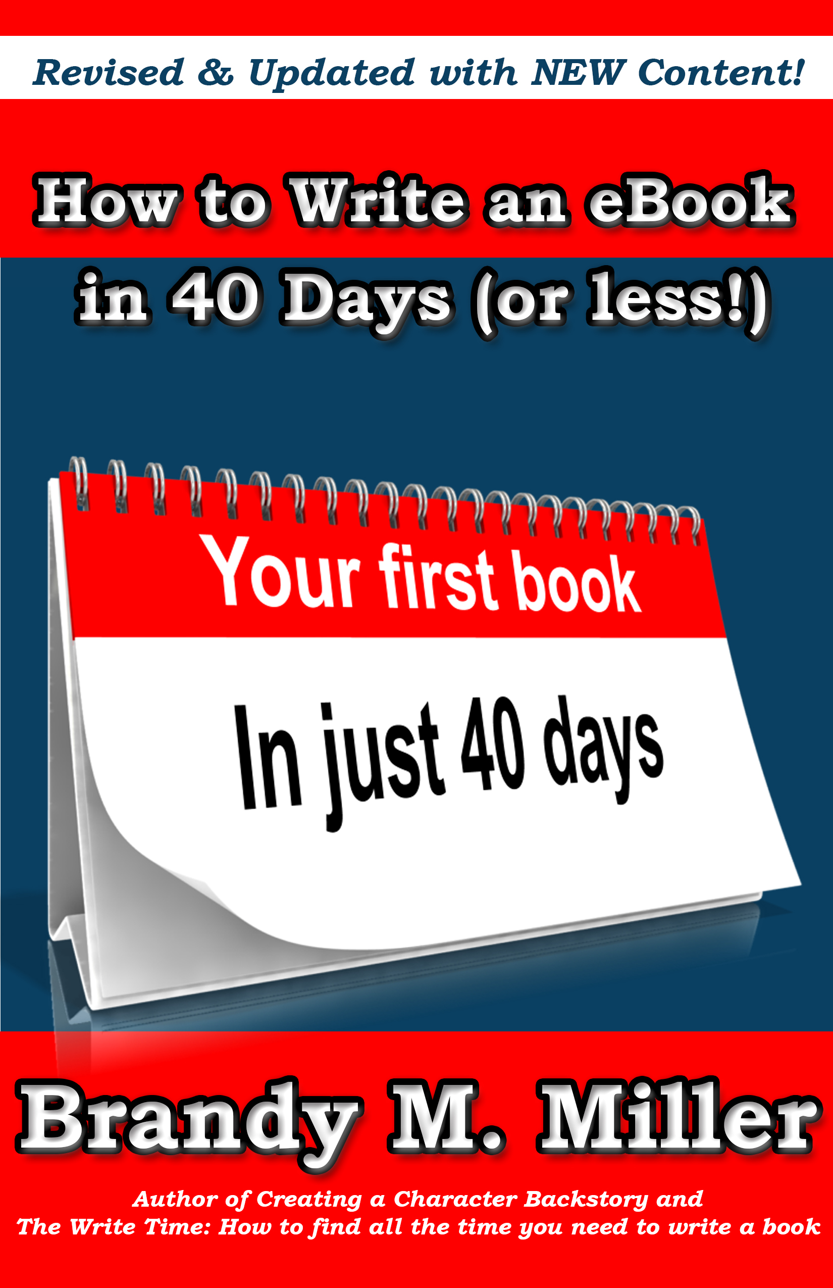 The Revised & Updated How to Write an eBook in 40 Days (or less)