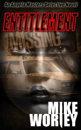 Entitlement (An Angela Masters Detective Novel)