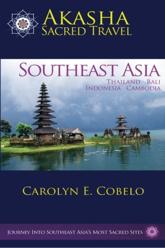 Akasha Sacred Travel: Southeast Asia
