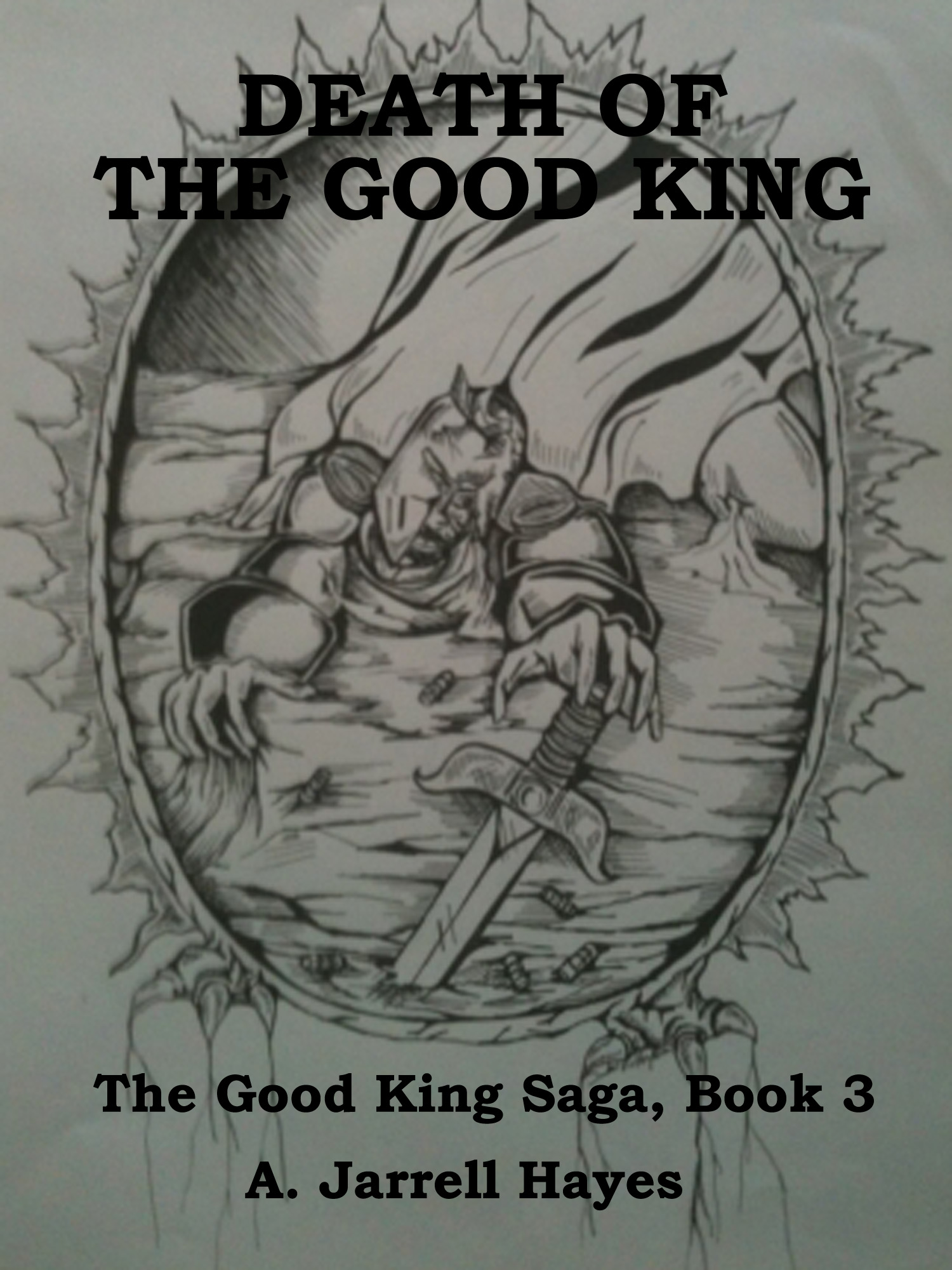 Death of the Good King by A. Jarrell Hayes