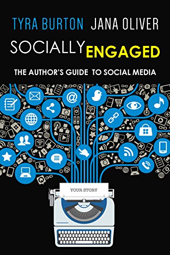 Socially Engaged: The Author's Guide to Social Media