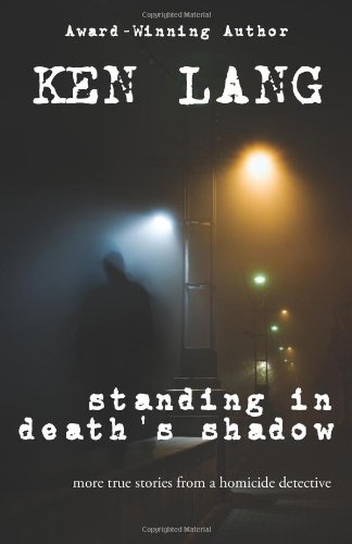 Standing in Death's Shadow (Homicide Series Book 2)