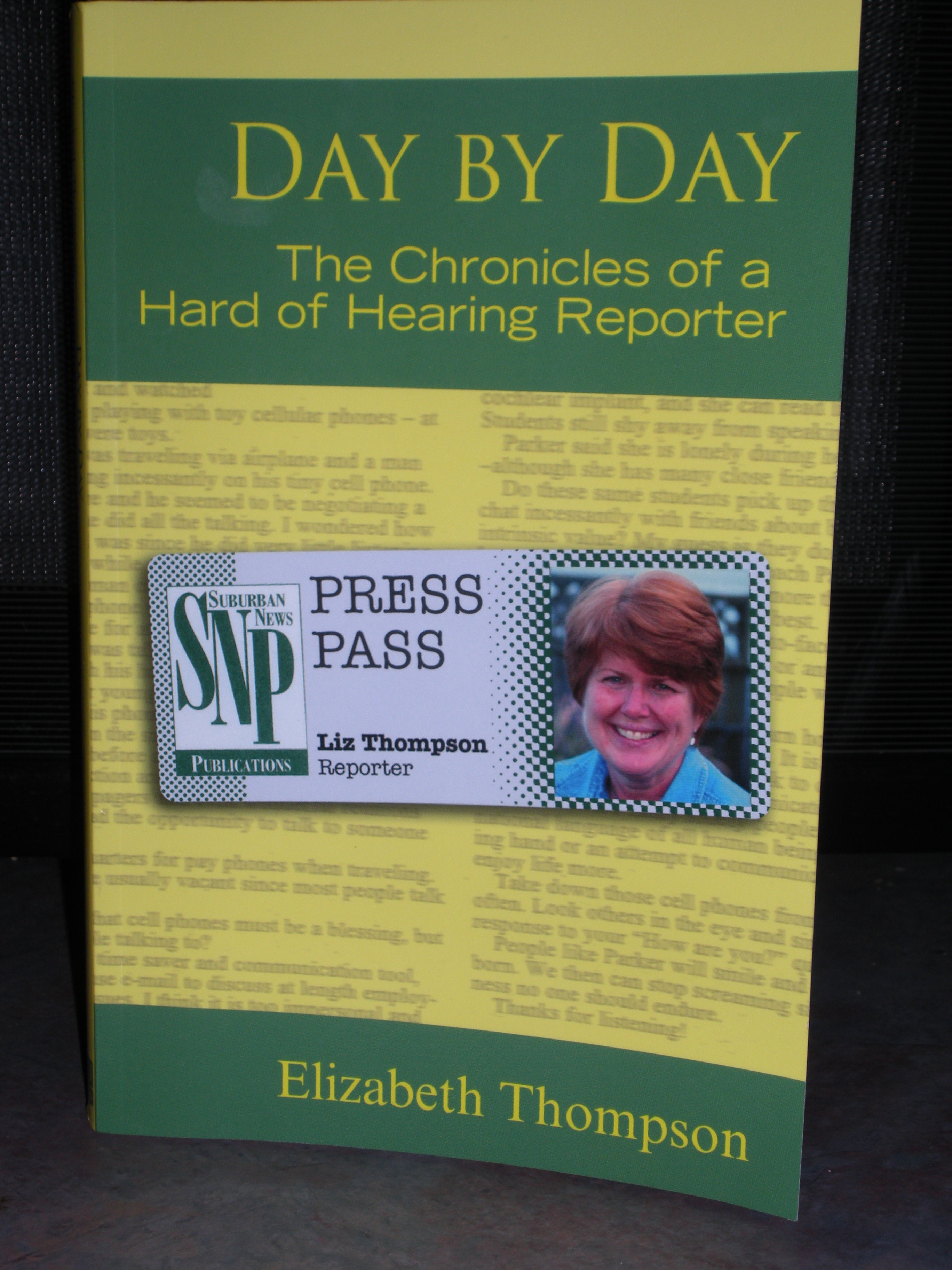 Day by Day, The Chronicles of a Hard of Hearing Reporter