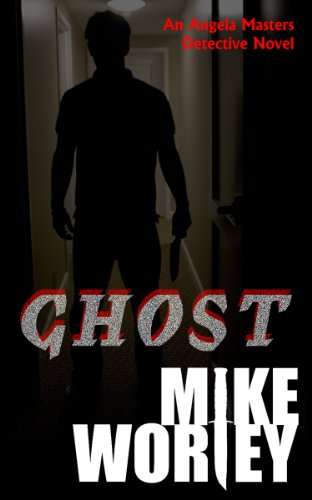 Ghost (An Angela Masters Detective Novel)