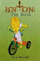ANTON: THE BIRTH