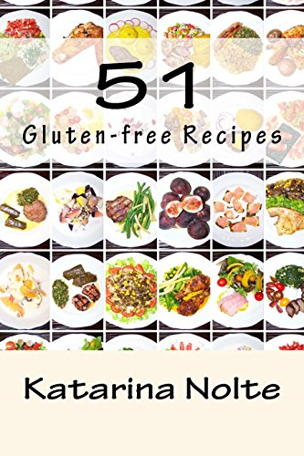 51 Gluten-free Recipes (Volume 3)