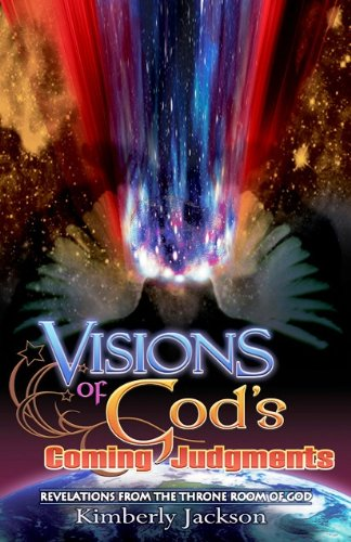 Visions of God's Coming Judgments