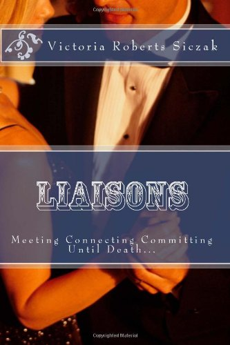 Liaisons: Meeting Connecting Committment