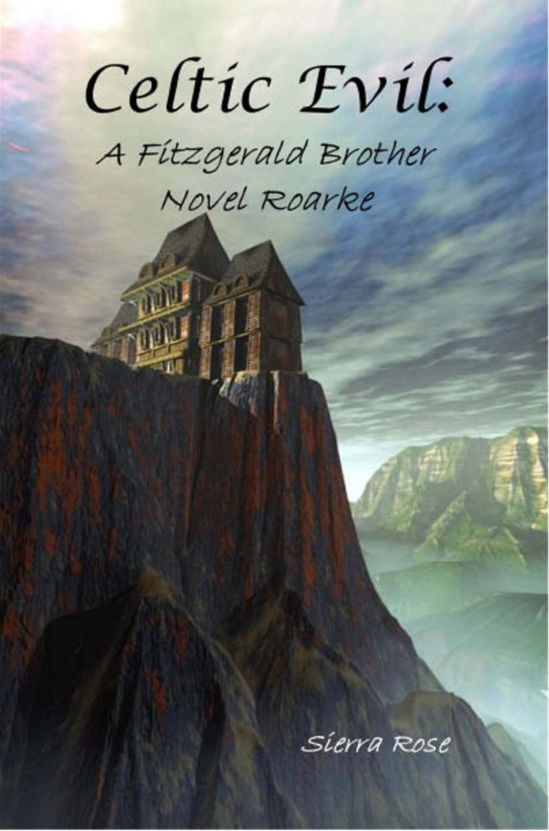 Celtic Evil: A Fitzgerald Brother Novel: Roarke
