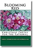 Blooming Red: Christmas Poetry for the Rational