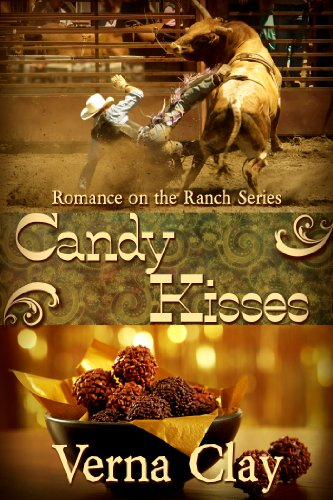 Candy Kisses (Romance on the Ranch Book 4)