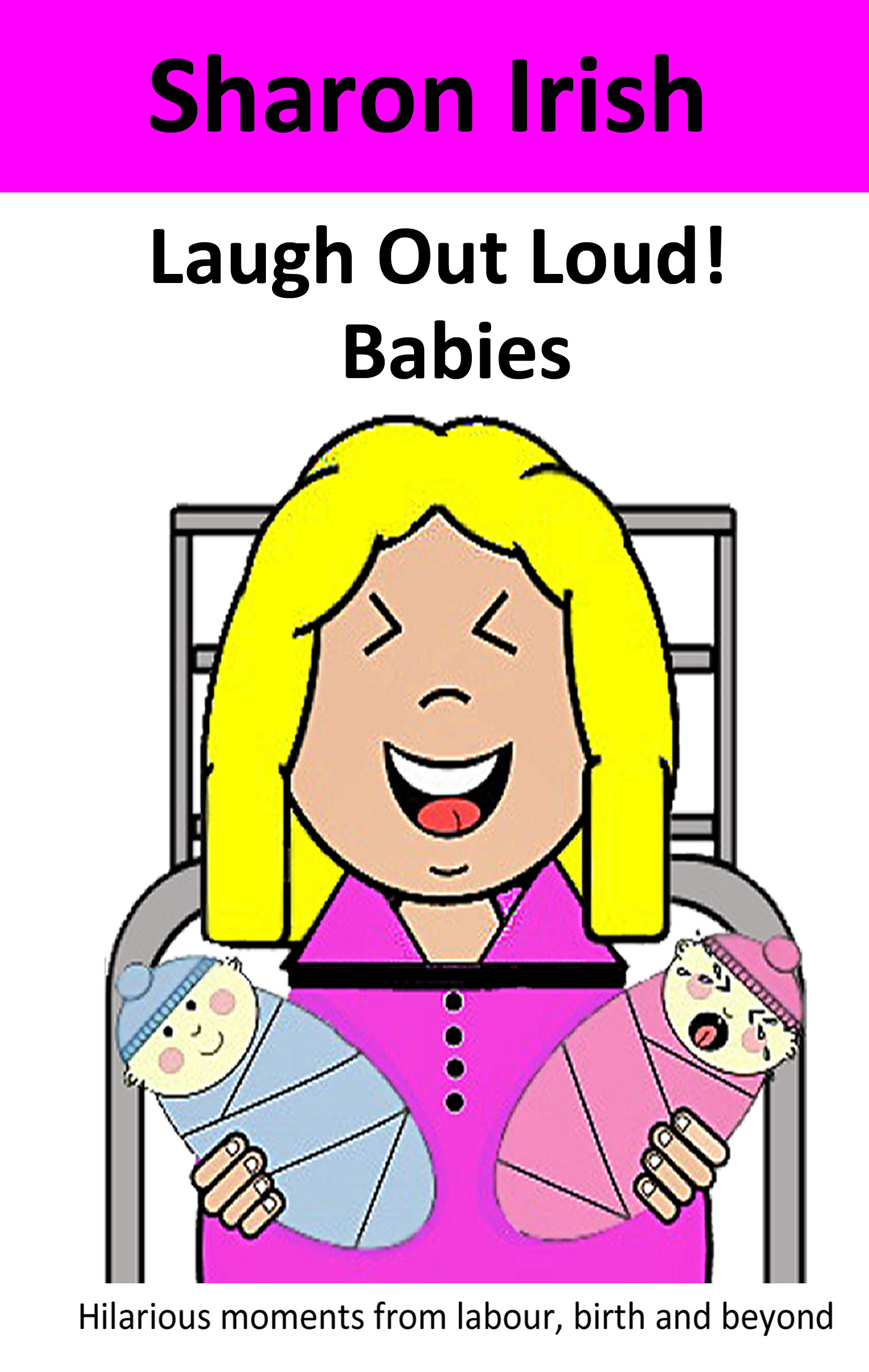 Laugh Out Loud! Babies