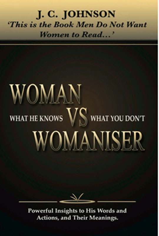 Woman Vs Womaniser  What he knows Vs What you dont