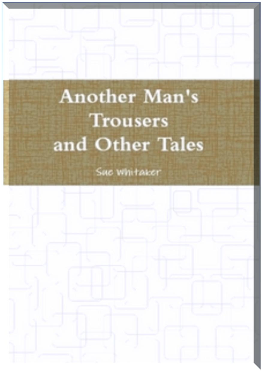 Another Man's Trousers and Other Tales