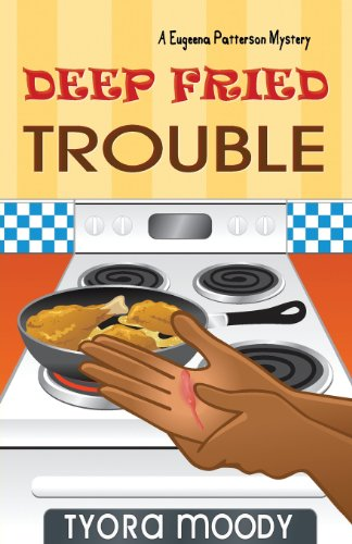 Deep Fried Trouble (Eugeena Patterson Mysteries)