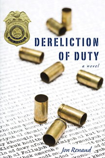 Dereliction of Duty, a novel