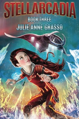 Stellarcadia (Adventures Of Caramel Cardamom) (Volume 3)