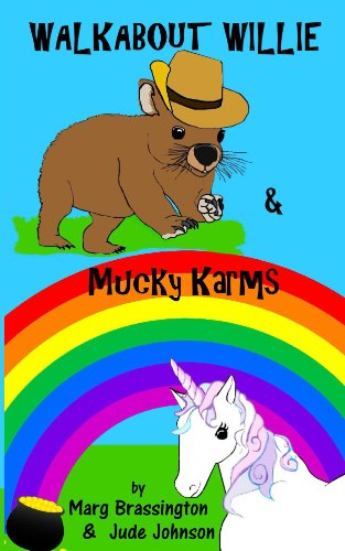 Walkabout Willie / Mucky Karms