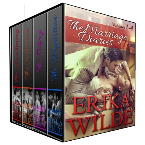 THE MARRIAGE DIARIES (Volumes #1 - #4) (Erotic Romance)