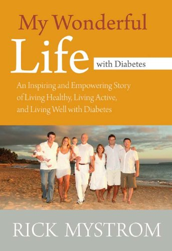 My Wonderful Life with Diabetes