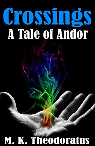 Crossings: A Tale of Andor