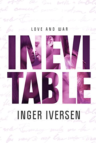 Inevitable: Love and War