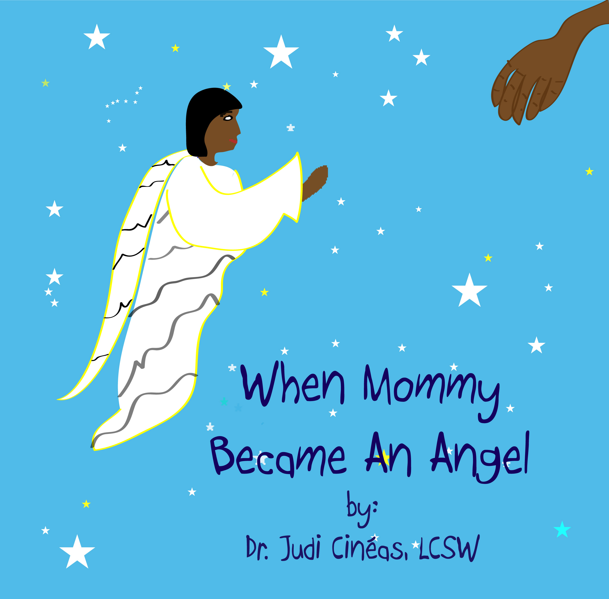 When Mommy Became An Angel