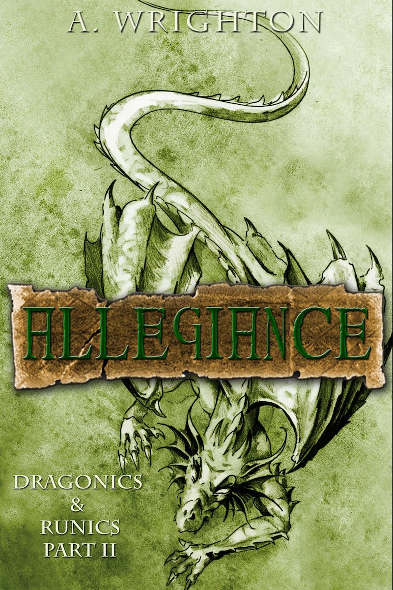 Allegiance: Dragonics & Runics Part II (Volume 2)