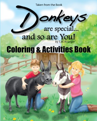 Donkeys Are Special and so Are You! Coloring & Companion Book