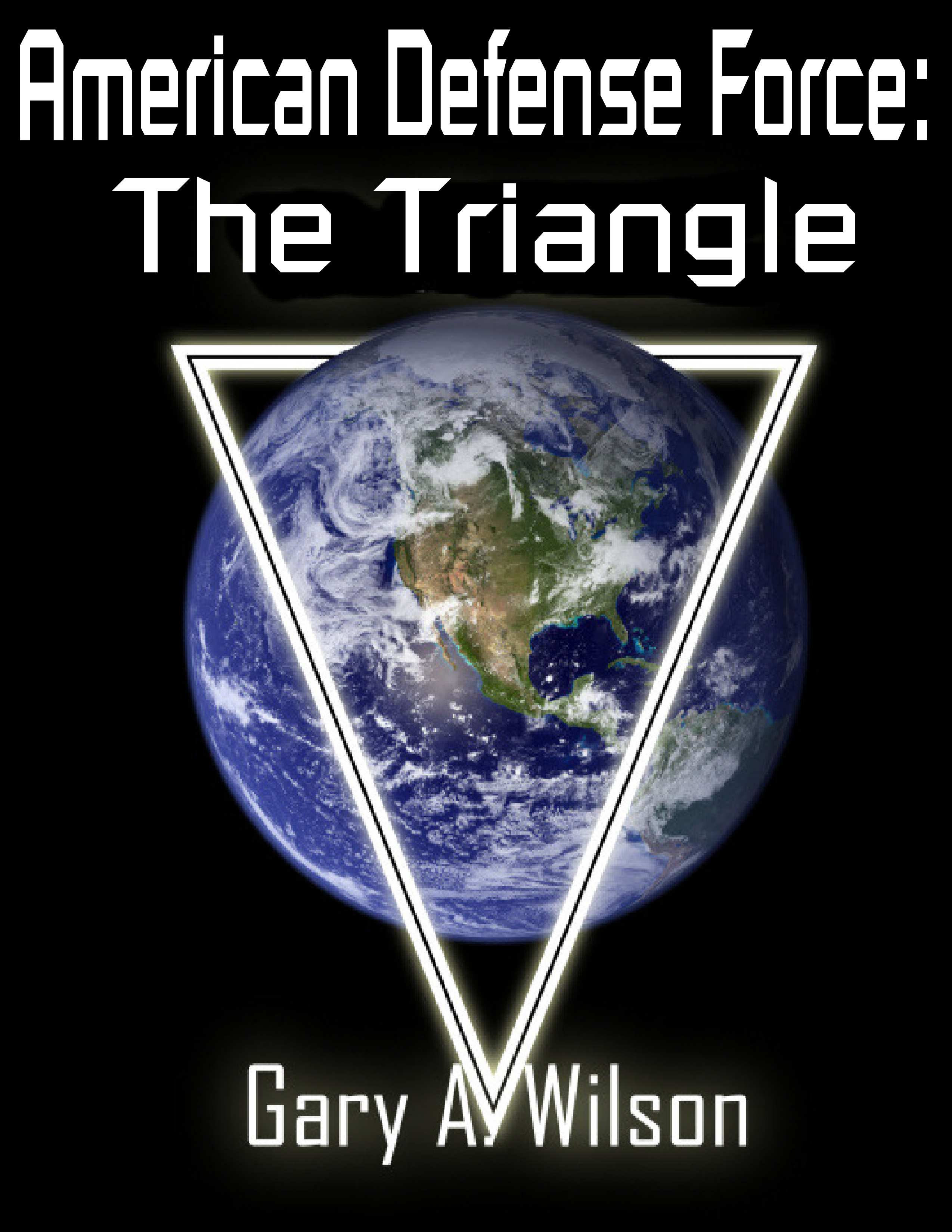 American Defense Force: The Triangle